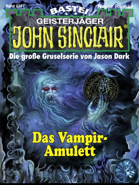 John Sinclair 2237 - Horror-Serie