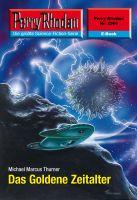 Perry Rhodan 2569: Das Goldene Zeitalter (Heftroman)