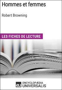 Hommes et femmes de Robert Browning