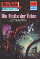 Perry Rhodan 686: Die Flotte der Toten (Heftroman)