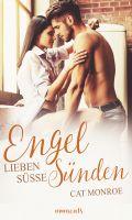 Engel lieben süße Sünden. Erotische Geschichten