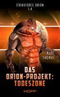 Strikeforce Orion 1.4 - Das Orion-Projekt: Todeszone