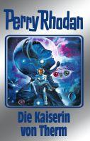 Perry Rhodan 94: Die Kaiserin von Therm (Silberband)