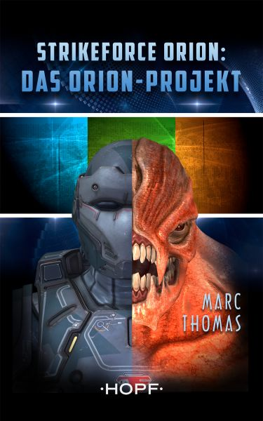 Strikeforce Orion Staffel 1 - Das Orion-Projekt