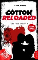 Cotton Reloaded: Blutiger Valentin