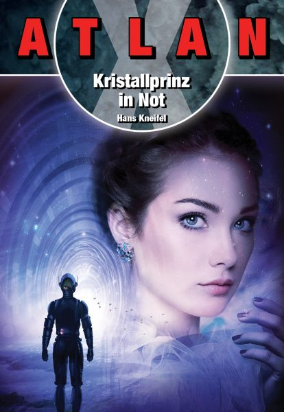 ATLAN X: Kristallprinz in Not