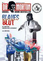 Dr. Morton 01 - Blaues Blut