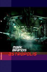 Mark Brandis - Astropolis