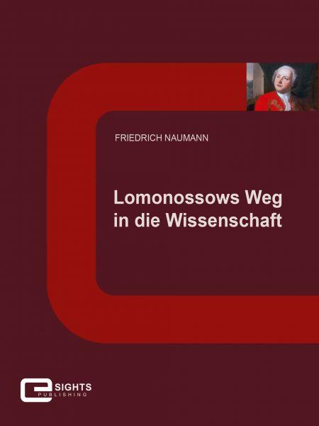 Lomonossows Weg in die Wissenschaft