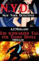 Ein schwarzer Tag für Teddy Doyle: N.Y.D. – New York Detectives
