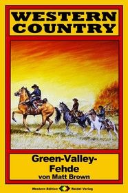 WESTERN COUNTRY 44: Green-Valley-Fehde