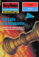 Perry Rhodan 2068: Die Falle der Sambarkin (Heftroman)