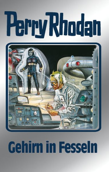 Perry Rhodan 70: Gehirn in Fesseln (Silberband)