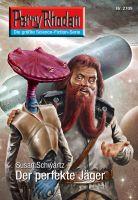 Perry Rhodan 2709: Der perfekte Jäger (Heftroman)