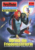 Perry Rhodan 1505: Dorina, die Friedensstifterin (Heftroman)