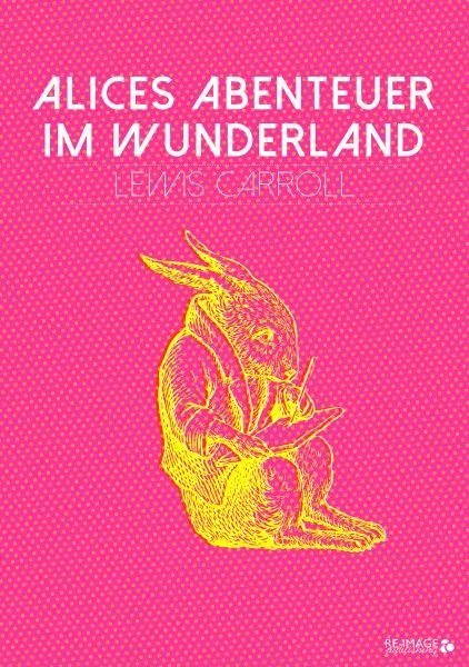 Alices Abenteuer im Wunderland