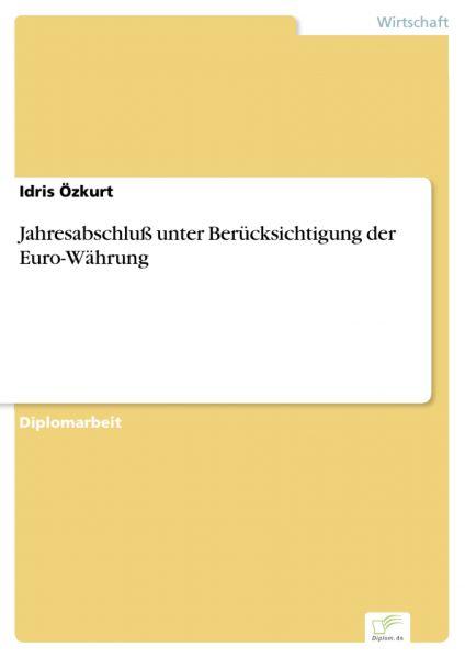 Jahresabschluß unter Berücksichtigung der Euro-Währung