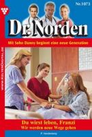 Dr. Norden 1073 - Arztroman