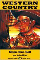 WESTERN COUNTRY 232: Mann ohne Colt