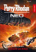 Perry Rhodan Neo 121: Schlacht um Arkon