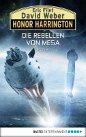 Honor Harrington: Die Rebellen von Mesa