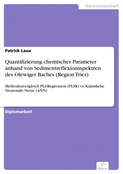 Quantifizierung chemischer Parameter anhand von Sedimentreflexionsspektren des Olewiger Baches (Regi