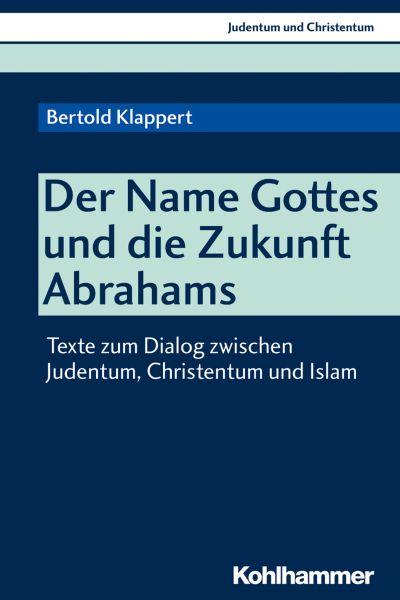 Der Name Gottes und die Zukunft Abrahams