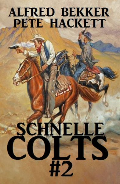 Schnelle Colts #2