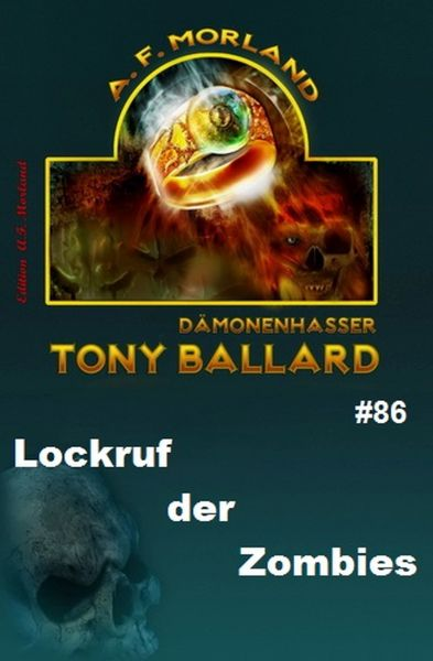 Tony Ballard #86: Lockruf der Zombies