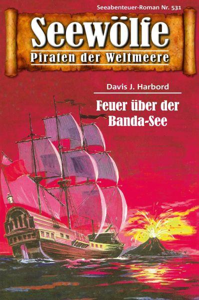 Seewölfe - Piraten der Weltmeere 531