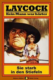 Laycock Western 68: Sie starb in den Stiefeln