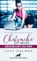 Reine Chefsache | Erotische Kurzgeschichte