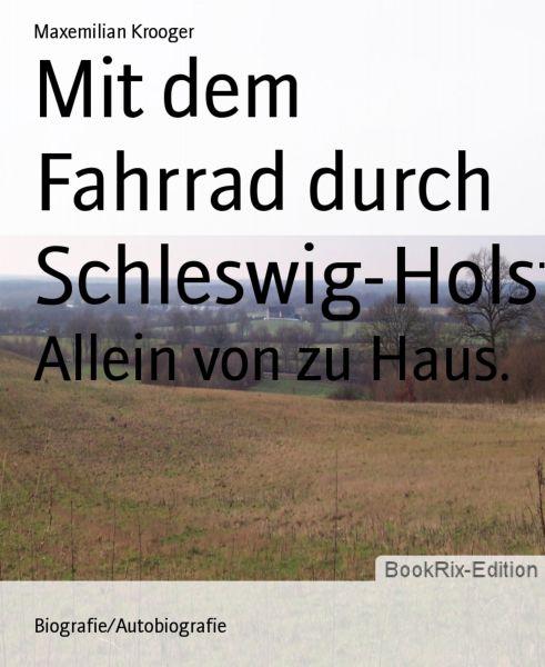 Mit dem Fahrrad durch Schleswig-Holstein