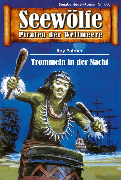 Seewölfe - Piraten der Weltmeere 535