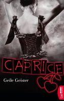 Geile Geister - Caprice