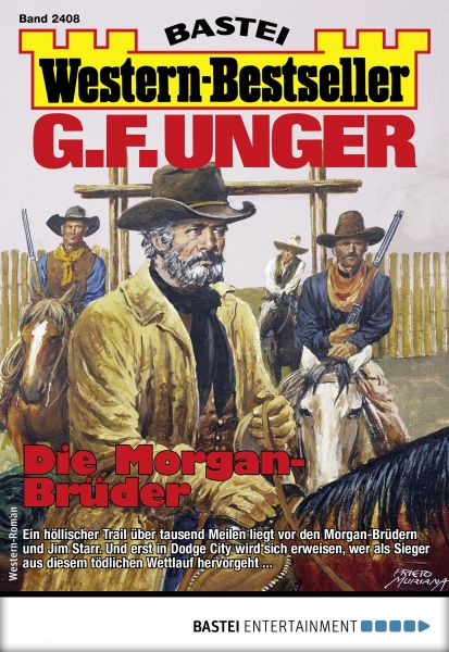 G. F. Unger Western-Bestseller 2408 - Western