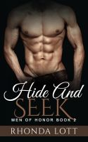 Hide and Seek (Men of Honor book 2)