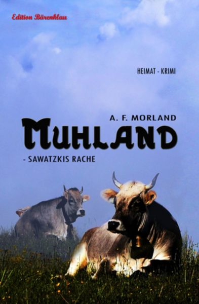 Muhland - Sawatzkis Rache