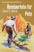 Revolverlohn für Pete