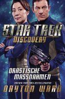 Star Trek - Discovery 2: Drastische Maßnahmen