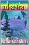 AD ASTRA 001: Das Meer der Finsternis