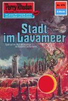 Perry Rhodan 575: Stadt im Lavameer (Heftroman)