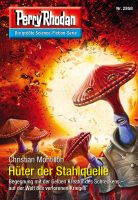 Perry Rhodan 2858: Hüter der Stahlquelle (Heftroman)