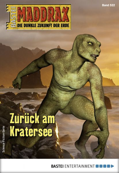 Maddrax 522 - Science-Fiction-Serie