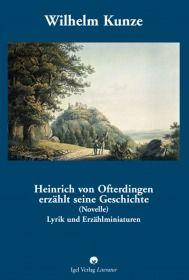 Heinrich von Ofterdingen erzählt seine Geschichte (Novelle)