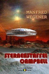 Sternenstaffel Campbell (Science Fiction Roman)