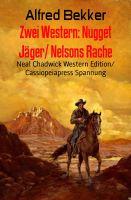 Zwei Western: Nugget Jäger/ Nelsons Rache