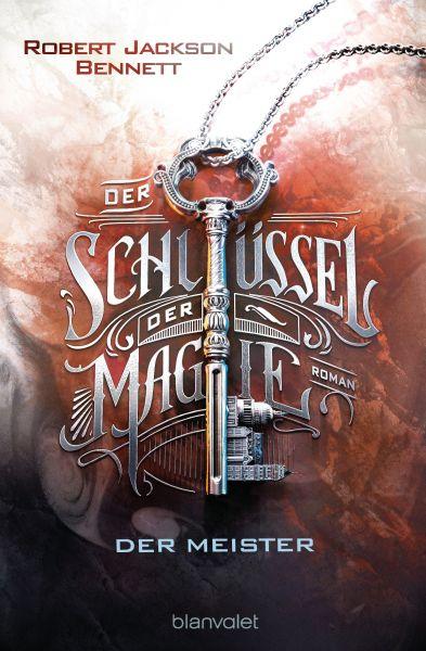 Der Schlüssel der Magie - Der Meister
