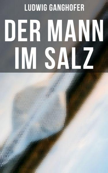 Der Mann im Salz