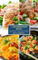 47 Low-Carbohydrate Recipes